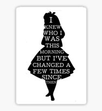 Alice In Wonderland I Knew Who I Was Quote Mad Hatter Chesire Cat Sticker