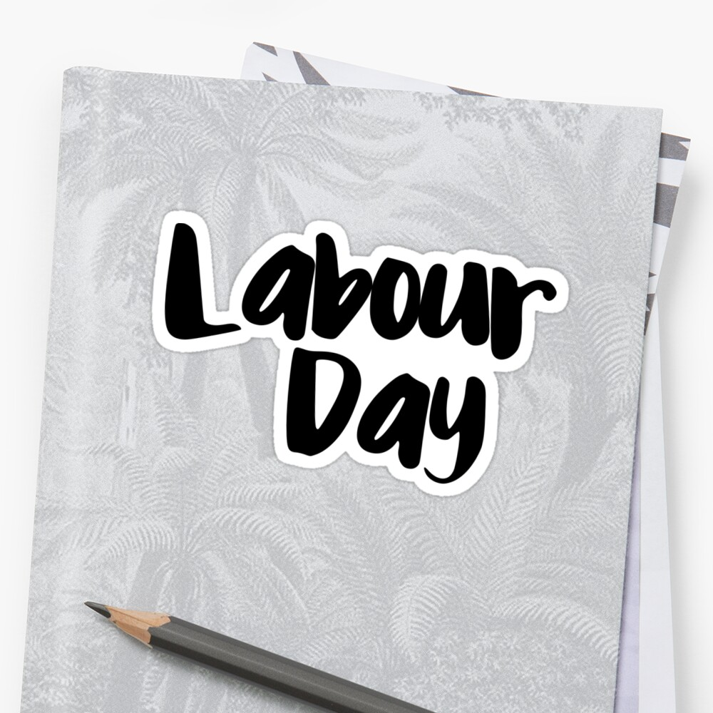 Labour Day by FTML
