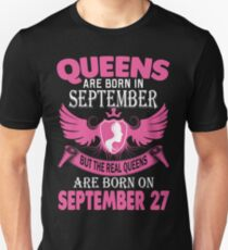 Queens Are Born On September 27 T-Shirt