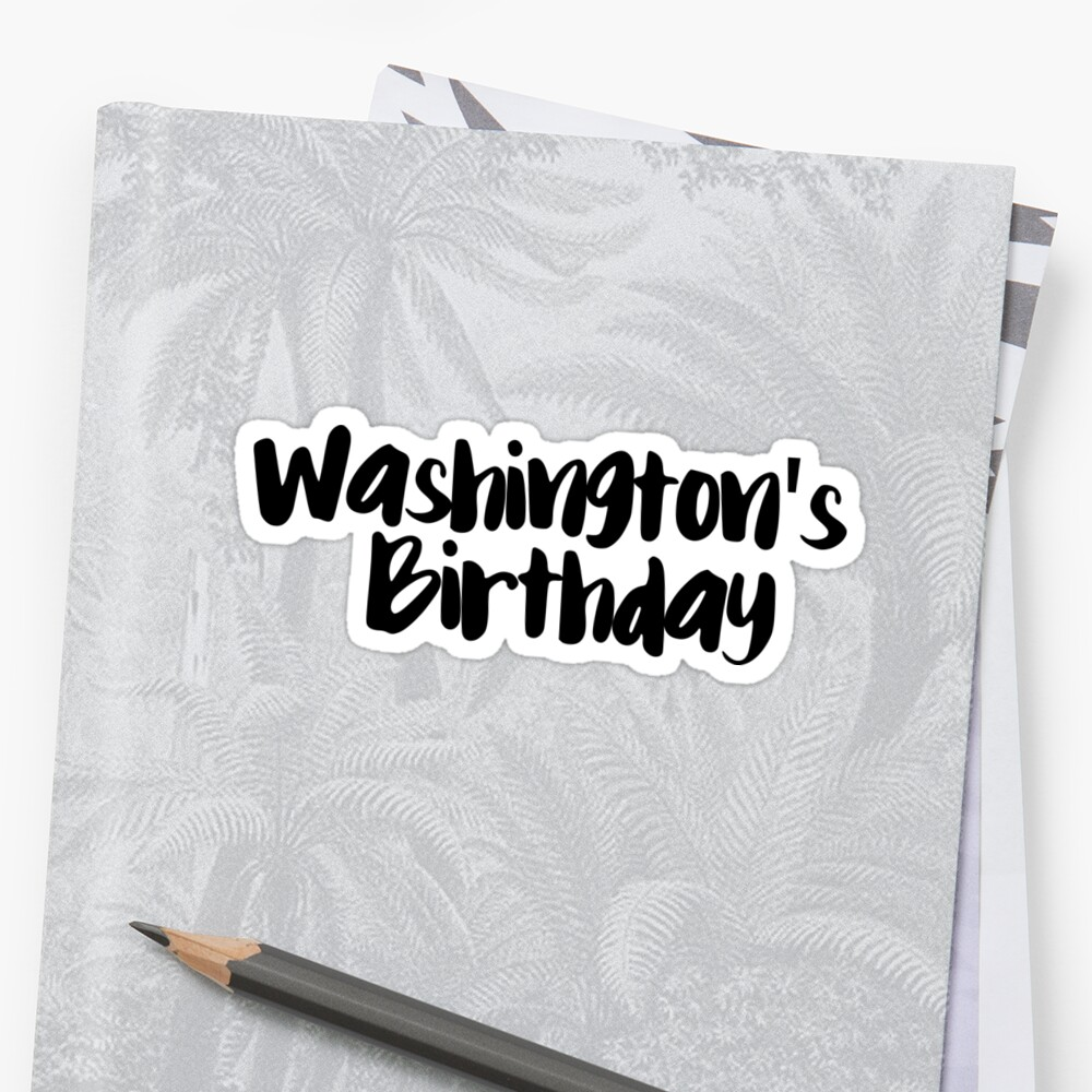 Washingtons Birthday Sticker Front