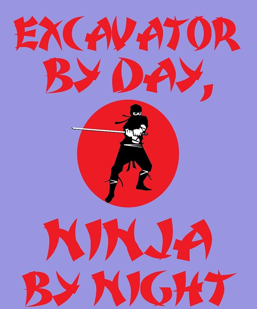 Excavator Day Ninja Night  by AlwaysAwesome