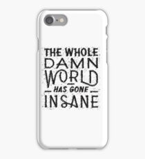 End of the World as We Know It iPhone Case/Skin