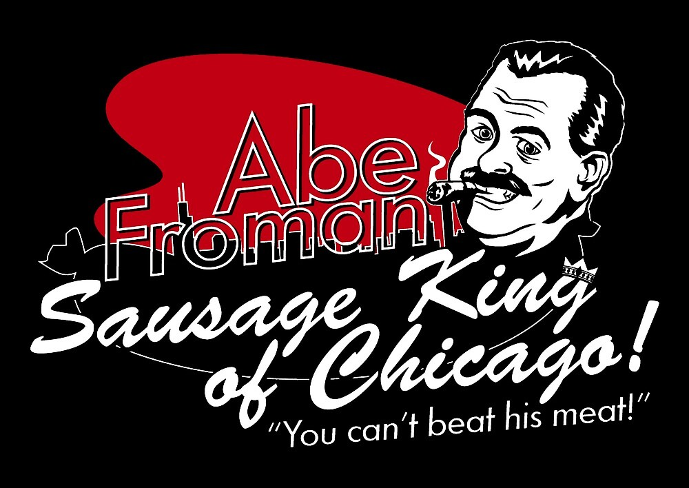 Abe Froman - Sausage King by UnconArt