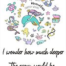 I wonder how much deeper the ocean would be without sponges by Ian McKenzie