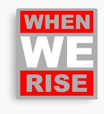 When We Rise Misty Canvas Print