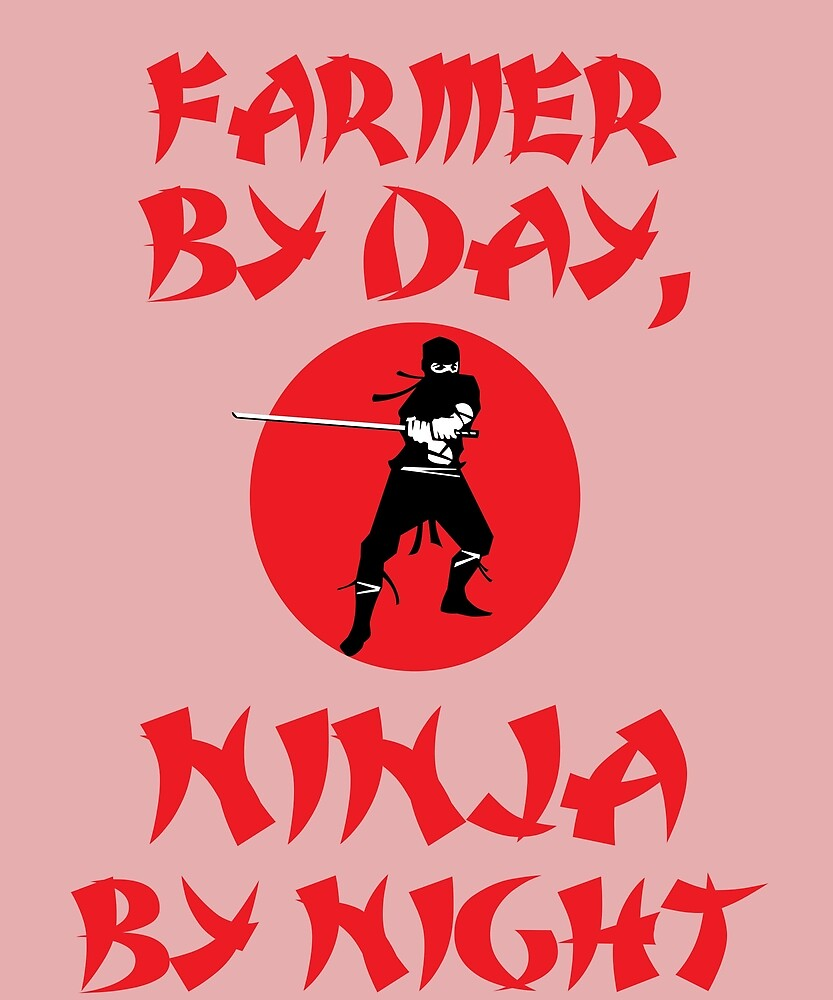 Farmer Day Ninja Night by AlwaysAwesome