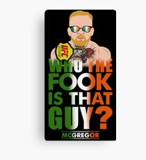 who the fook is that guy Canvas Print