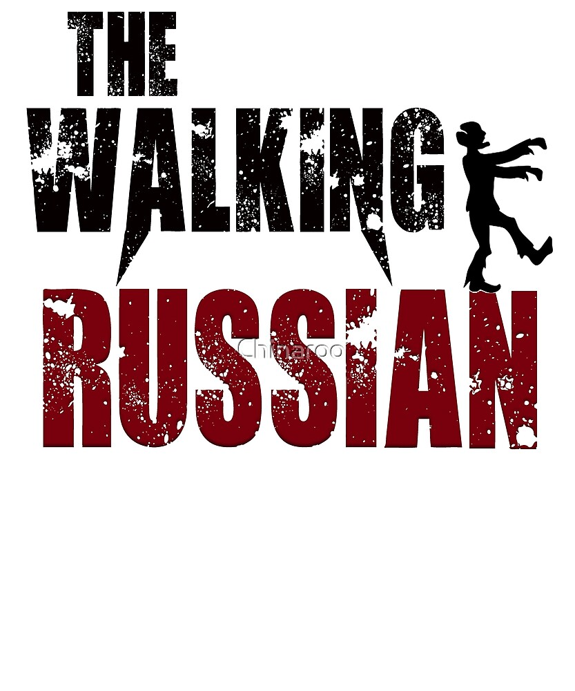 Russian walking zombie Russia Moscow gift t shirt by Chinaroo