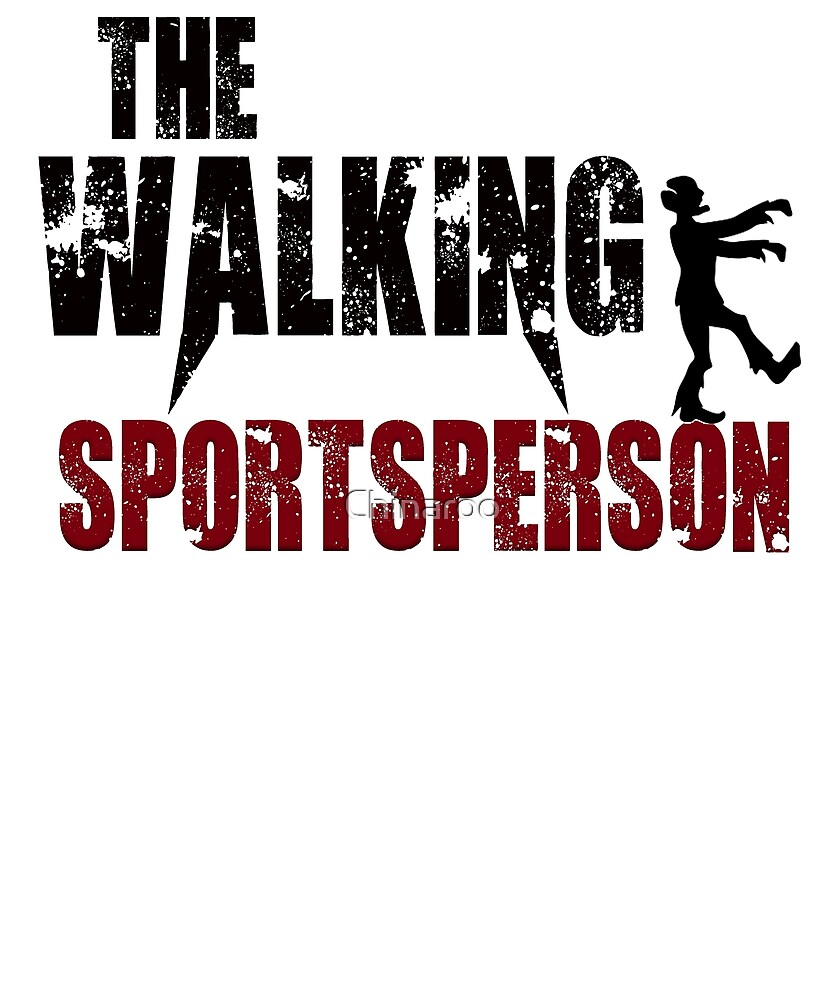 funny sportsperson, game player walking zombie gift t shirt by Chinaroo