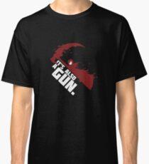 A Gun? Classic T-Shirt