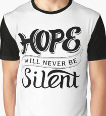 Hope will never be silent - Christian Faith Saying  Graphic T-Shirt