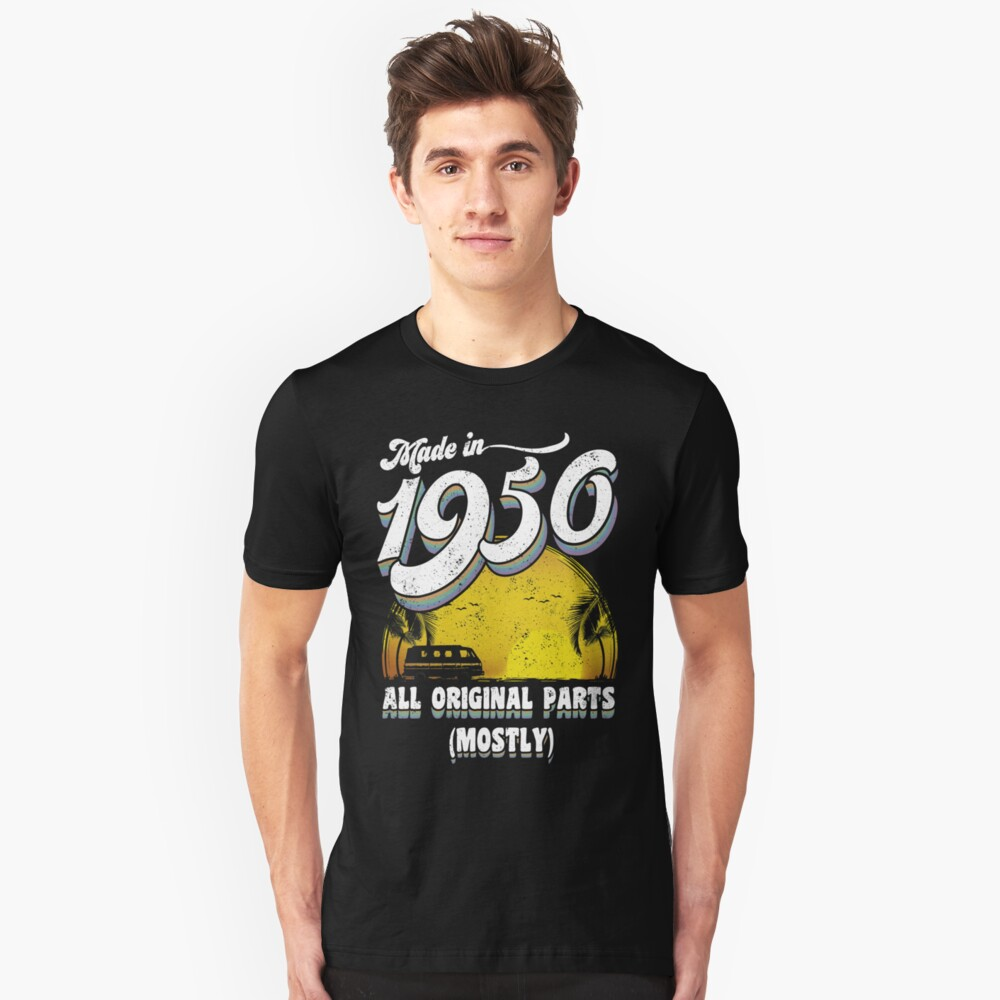 Made in 1950 All Original Parts 67 Birthday Gift Unisex T-Shirt Front