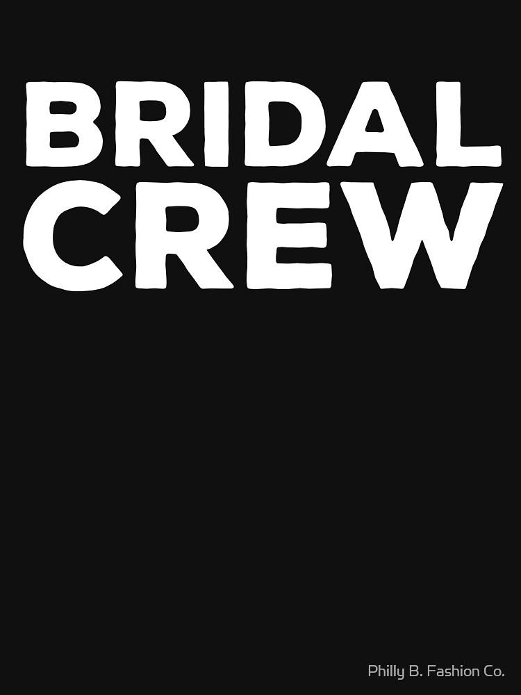 Bridal Crew Bridesmaid Wedding Party Clothing by philsgiftshop