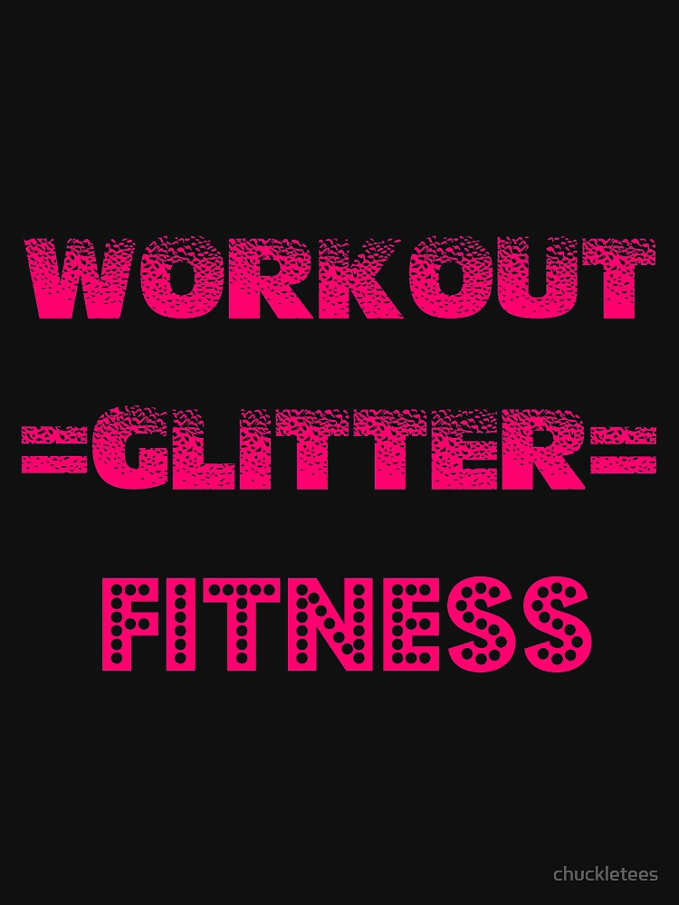 MOTIVATIONAL WORKOUT FITNESS T SHIRTS AND GIFTS FOR WOMEN by chuckletees