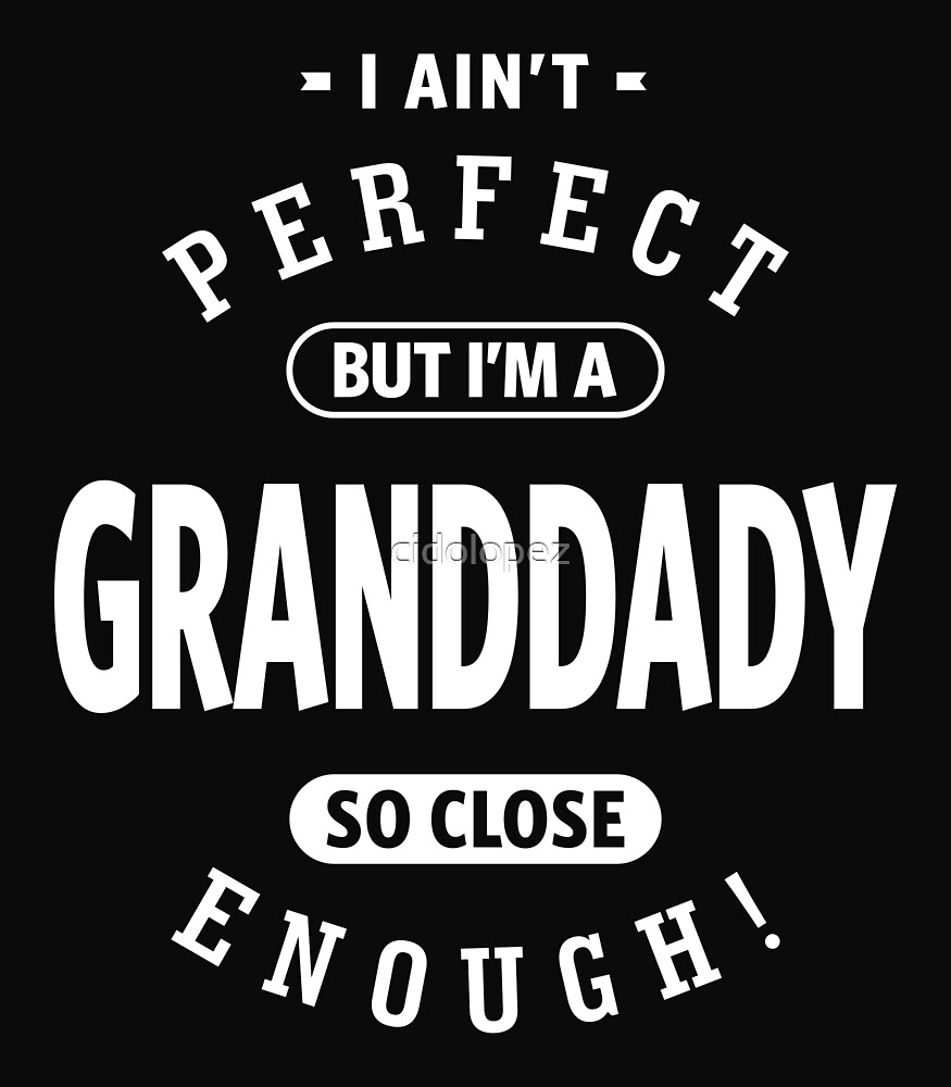 Perfect Granddady by cidolopez