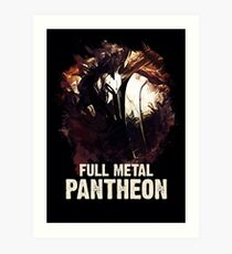 League of Legends FULL METAL PANTHEON Art Print