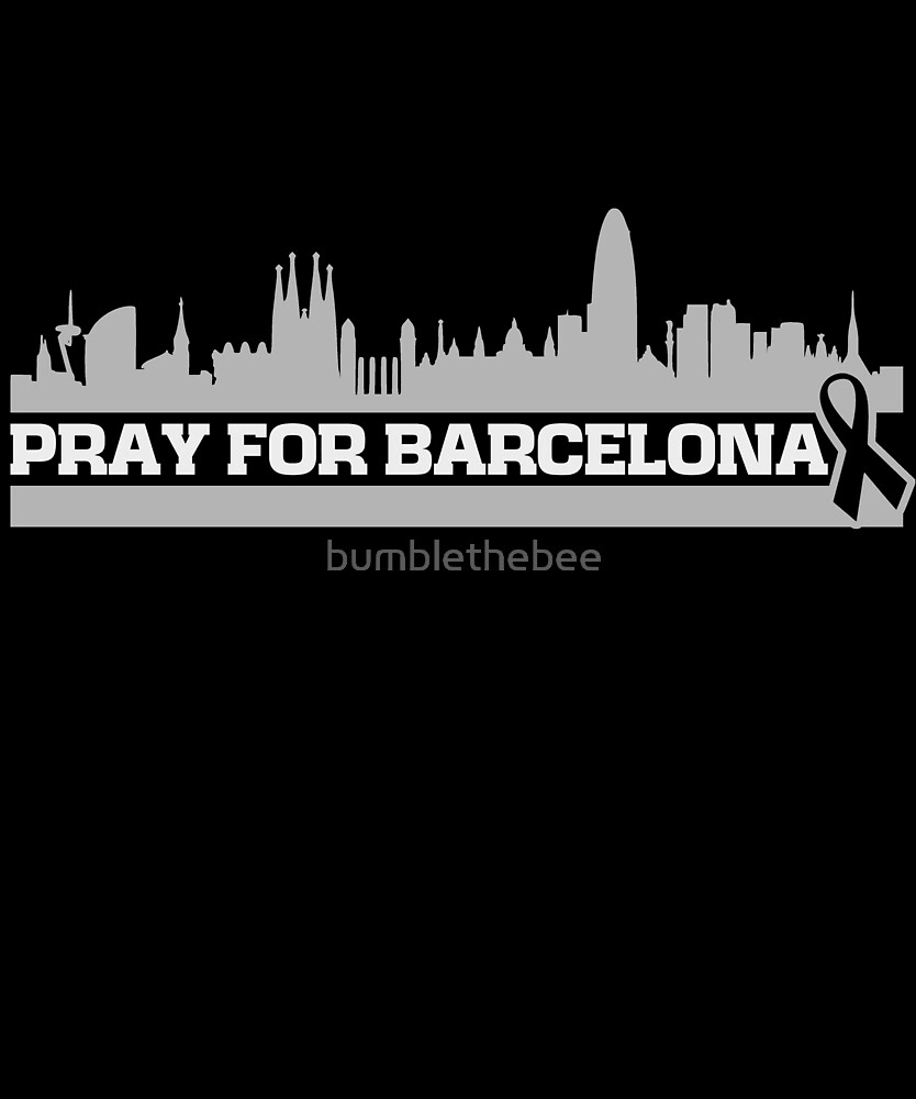 PRAY FOR BARCELONA by bumblethebee