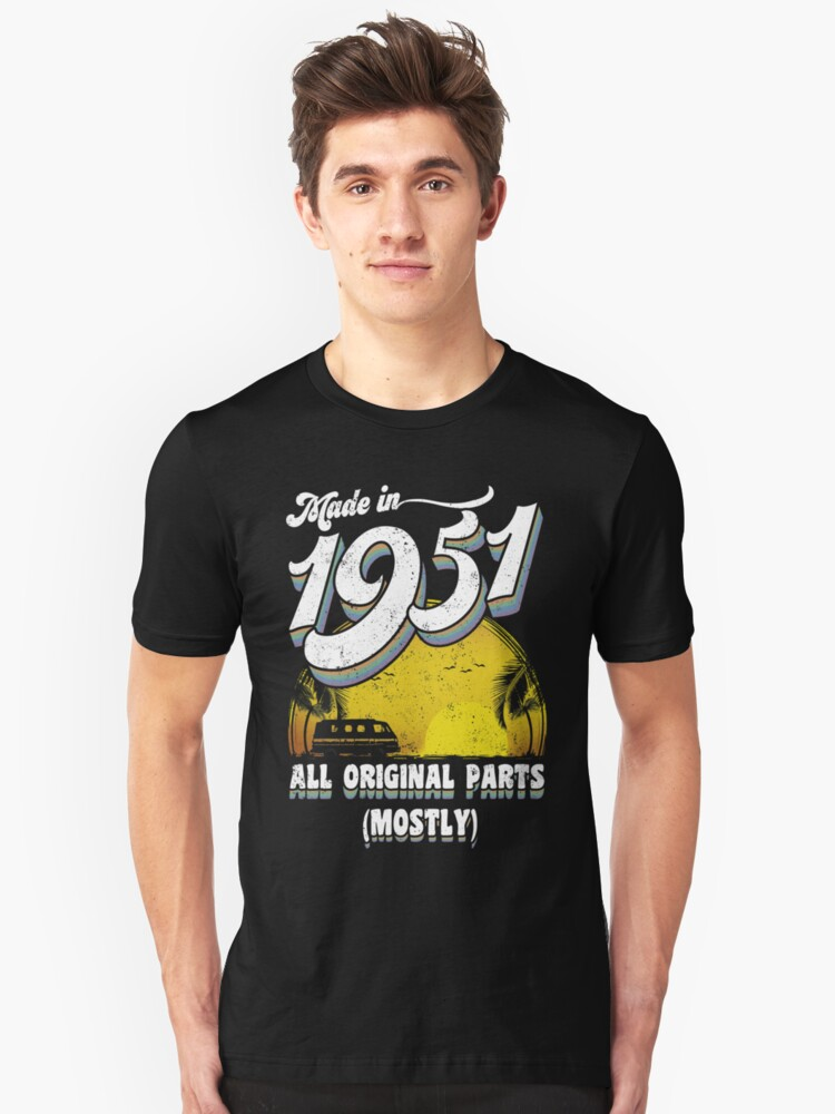 Made in 1951 All Original Parts 66 Birthday Gift Unisex T-Shirt Front