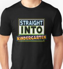 Straight into kindergarten T-Shirt
