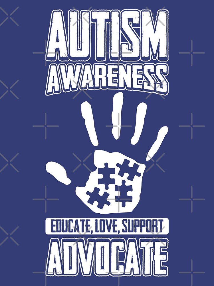 Autism Awareness Educate Support Advocate by TeeVision