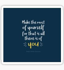 Make the Most of Yourself - Inspirational Quote Sticker