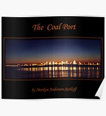 Night Time At The Coal Port Poster