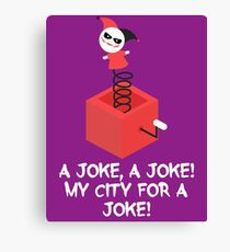 my city for a joke Canvas Print