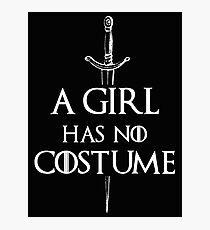 A Girl Has No Costume Photographic Print
