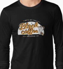 Gotta Get That Back Coffee T-Shirt