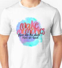 Make memories T-Shirt