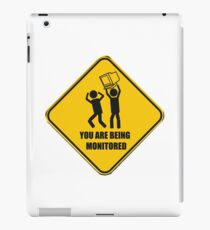 Caution You are being monitored iPad Case/Skin