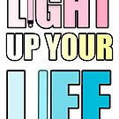 Light Up Your Life by devicatoutlet