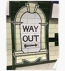 Way Out Sign (London Underground) Poster