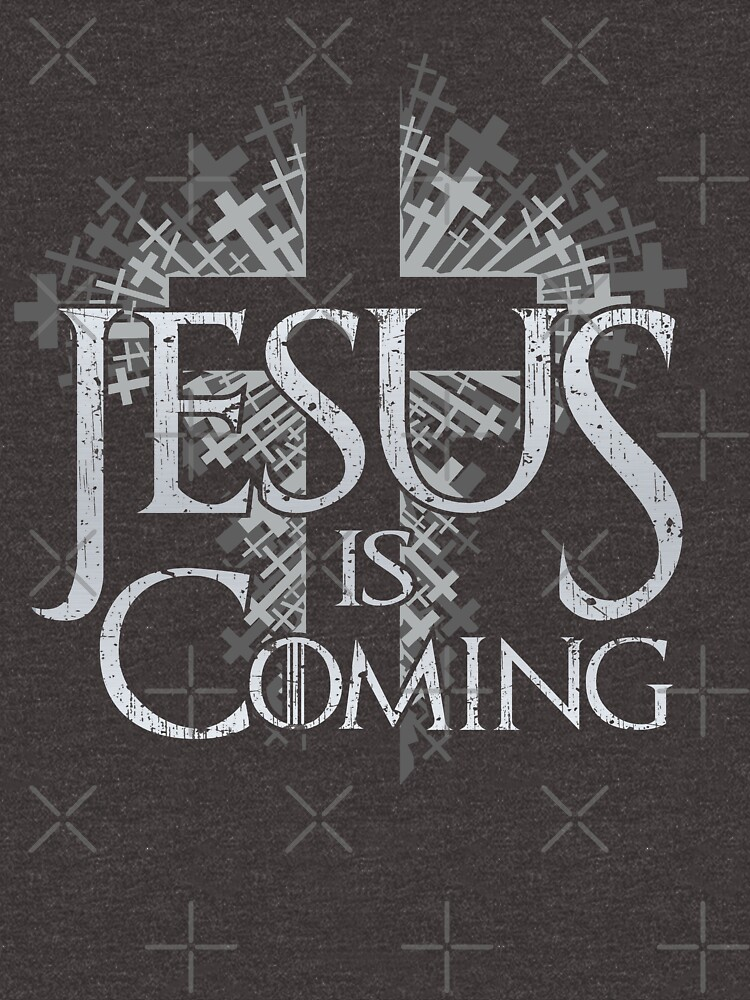 Jesus is Coming - Distressed Cross Throne by SuckerHug