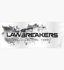 Lawbreakers Poster
