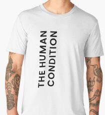 The Human Condition Men's Premium T-Shirt