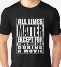 All Lives Matter Parody Movie Talker T-Shirt