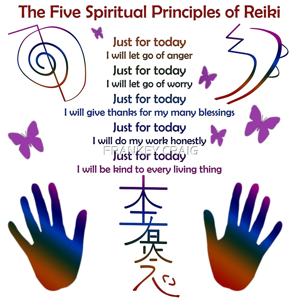 The 5 Principles of Reiki by FRANKEY CRAIG