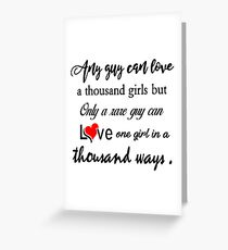 ANY GUY CAN LOVE Greeting Card