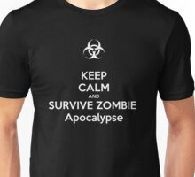 Keep Calm and Survive Zombie Apocalypse Unisex T-Shirt
