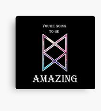 You're Going To Be Amazing -TAZ Canvas Print