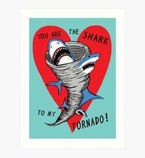 Shark To My Tornado Art Print