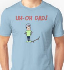 Uh-Oh Dad! Little Skater T-Shirt