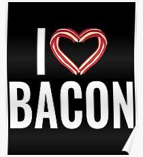 Funny I Love Bacon - Bacon Rasher Heart  Poster