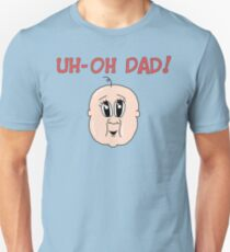 Uh-Oh Dad! Baby T-Shirt
