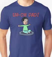 Uh-Oh Dad! Cruisin' T-Shirt