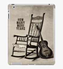 how many more years iPad Case/Skin