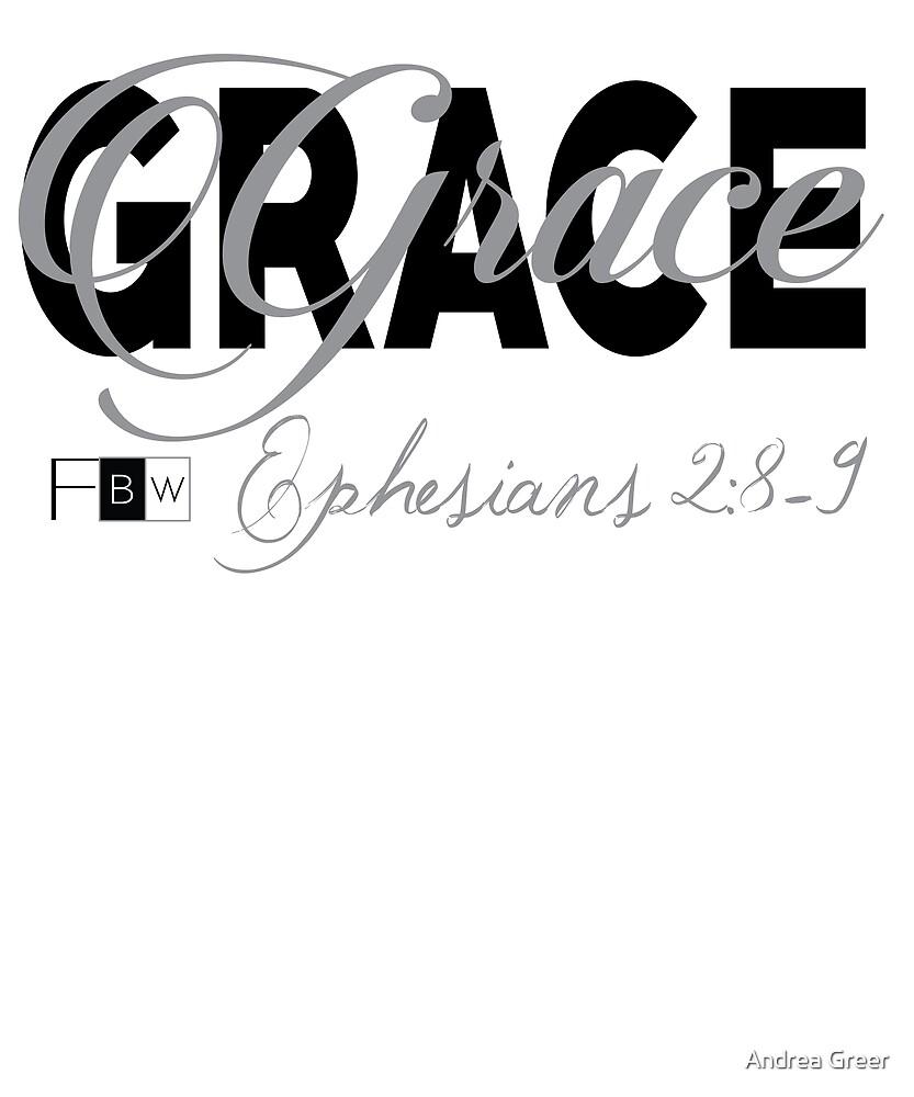 GRACE, Ephesians 2:8-9 by faithbw