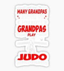 Many Grandpas Watch TV Best Judo Outdoors Tshirt Sticker