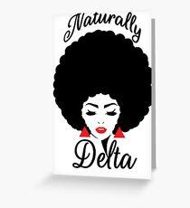 Naturally Delta Greeting Card